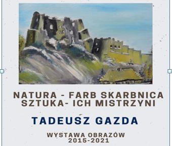 Plakat promujący wystawę obrazów Tadeusza Gazdy